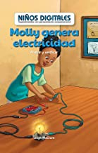 Molly genera electricidad: Probar y verificar (Molly Makes Electricity: Testing and Checking): Probar Y Verificar/ Testing and Checking (Niños ... by Computational Thinking) (Spanish Edition)