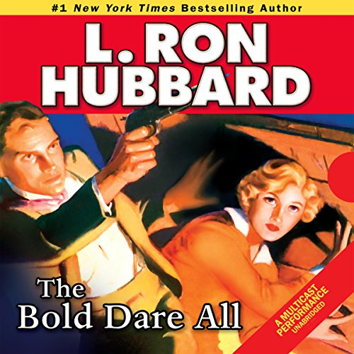 The Bold Dare All audiobook cover art