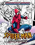 Spiderman Homecoming Coloring Book: Superhero Marvel Comic Coloring Book For Adults Kids Stress Relief Gift