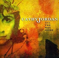 All the Way Home by Cathy Jordan (2012-02-17)
