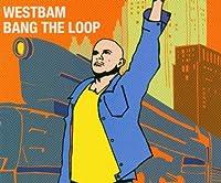Bang the Loop - 1st