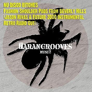 Fashion Shoulder Pads from Beverly Hills (Jason Rivas & Future 3000 Instrumental Retro Radio Cut)
