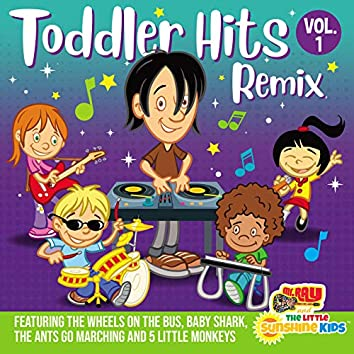 Toddler Hits Remix, Vol. 1