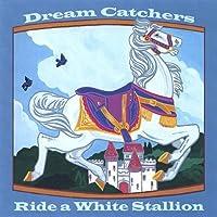 Ride a White Stallion