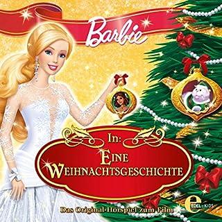 Barbie in: Eine Weihnachtsgeschichte (Das Original-Hörspiel zum Film) Titelbild