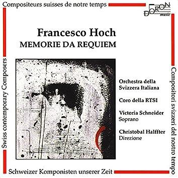 Francesco Hoch: Memorie da Requiem (Compositeurs suisses de notre temps)