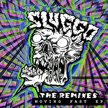Moving Fast (The Remixes)