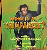 Who is a Chimpanzee?: From Africa to California