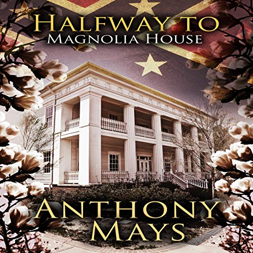 Halfway to Magnolia House audiobook cover art
