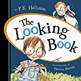 The Looking Book by P K Halliman