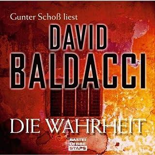 Die Wahrheit                   Autor:                                                                                                                                 David Baldacci                               Sprecher:                                                                                                                                 Gunter Schoß                      Spieldauer: 5 Std. und 26 Min.     66 Bewertungen     Gesamt 4,1