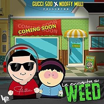Le Encanta Su Weed (feat. Nooffy Milli)