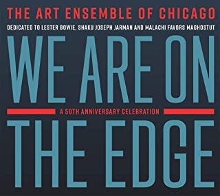 We Are On The Edge - 50th Anniversary Celebration