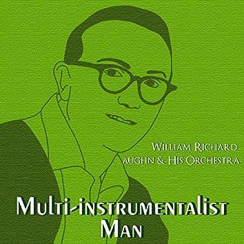 Multi-Instrumentalist Man