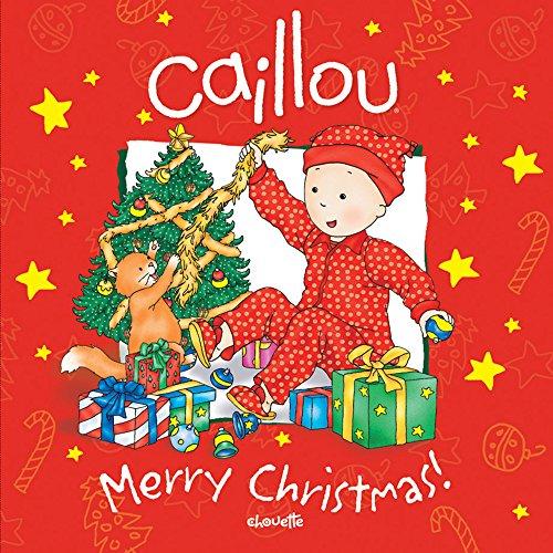 Caillou: Merry Christmas! (Confetti)