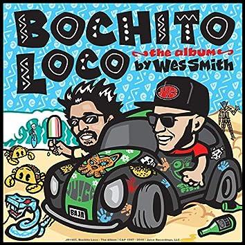 Bochito Loco - The Album