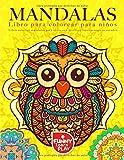 Libro para colorear Mandalas para niños: Libro colorear mandalas para niños con niveles e ilustraciones avanzados (Libros Mandalas Para Colorear)