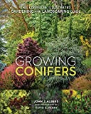 Growing Conifers: The Complete Illustrated Gardening and Landscaping Guide (English Edition)