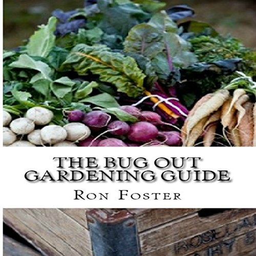 The Bug Out Gardening Guide audiobook cover art