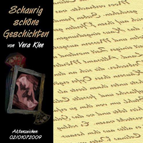 Schaurig schöne Geschichten. Aktenzeichen: 02/01072009 Titelbild