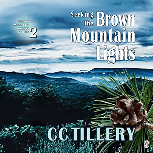 Seeking the Brown Mountain Lights audiobook cover art
