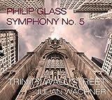Glass: Sinfonie Nr. 5 (2 CD + DVD mit Live Aufnahmen + Interview mit Philip Glass