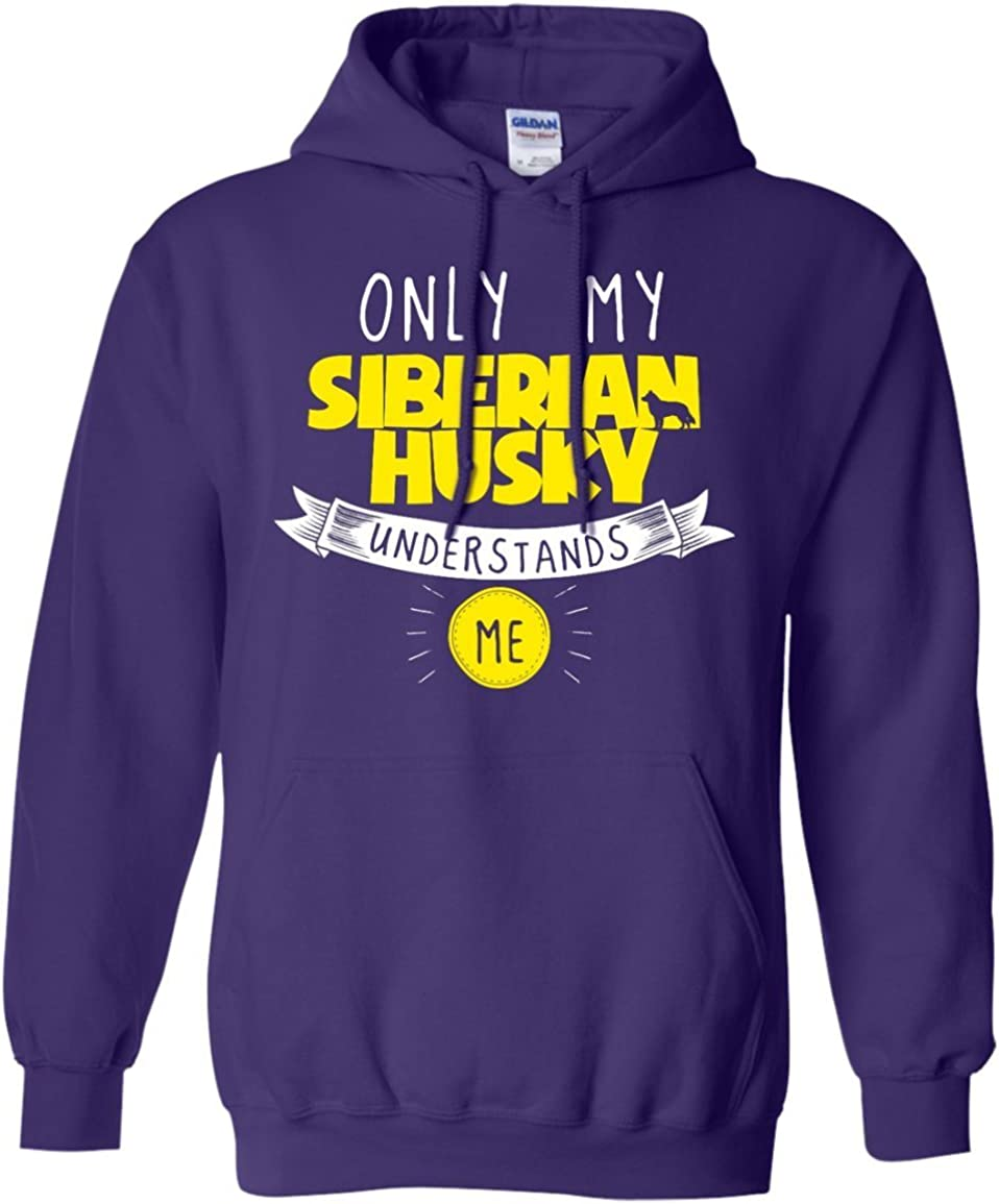 Siberian Husky - Selling Only Pullove Understands Me My Clearance SALE! Limited time!