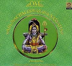 Om Arunachaleswaraya Namaha Chanting: Mantra for Attaining Inner Peace and Wisdom (Audio CD)