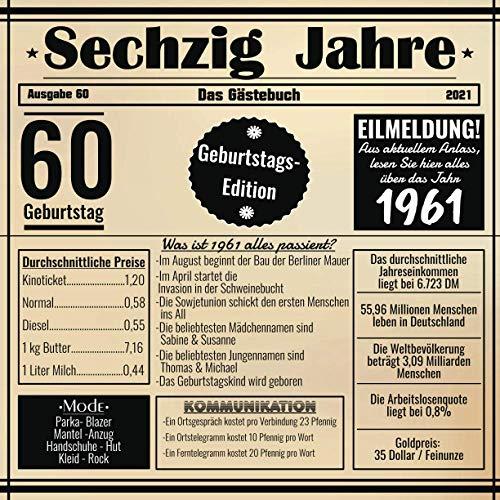 Sechzig Jahre Das Gästebuch: Zum 60 Geburtstag / Geburtsjahr 1961 / Zeitung Design Mit Ereignissen Im Jahre 61 / Geschenk Und Geburtstagsdeko / Platz Für Glückwünsche Und Fotos