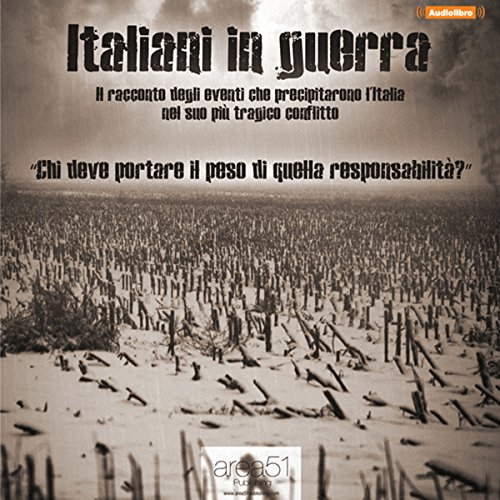 Italiani in guerra [Italians at War] audiobook cover art