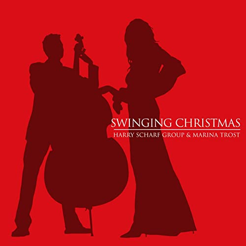 Swinging Christmas von Harry Scharf Group & Marina Trost
