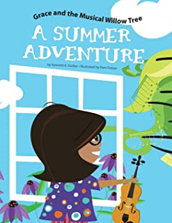 Grace and the Musical Willow Tree: A Summer Adventure