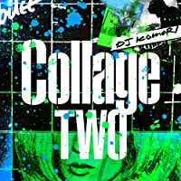 COLLAGE -TWO-