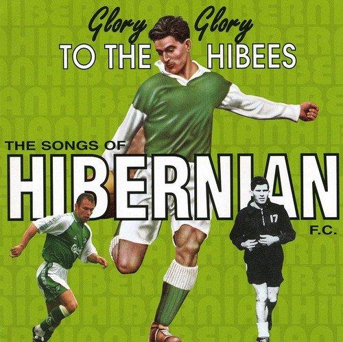 Hibernian FC: Glory Glory to the Hibees