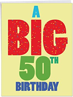 Big 50th Birthday Greeting Card With Envelope 8.5 x 11 Inch - Funny 'Big 50 Birthday' Happy Note Card - Big 50th Celebration Birthday Card - Congratulations Bday Card J3940BDG