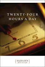 Twenty-Four Hours a Day (Hazelden Meditations Book 1)