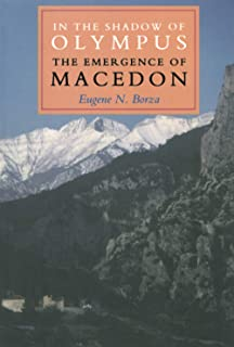 In the Shadow of Olympus: The Emergence of Macedon