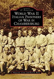 World War II Italian Prisoners of War in Chambersburg (Images of America)