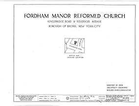 Historic Pictoric Blueprint Diagram HABS NY,3-Bronx,1- (Sheet 0 of 6) - Fordham Manor Reformed Church, 71 Kingsbridge Road & Reservoir Avenue, Bronx, Bronx County, NY 44in x 32in