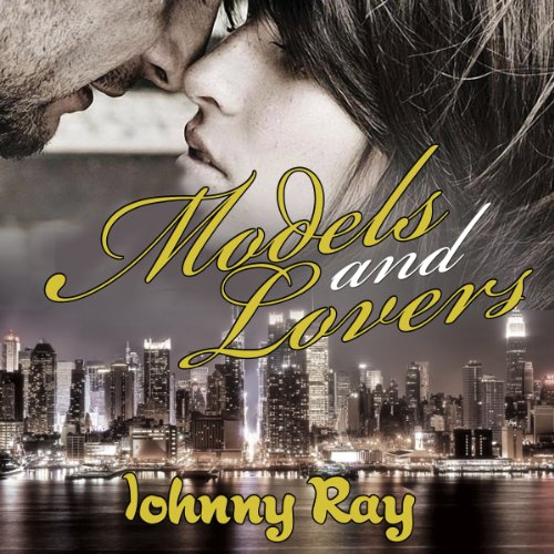 Models and Lovers, a Modern Day Romance                   By:                                                                                                                                 Johnny Ray                               Narrated by:                                                                                                                                 Matt Weight                      Length: 5 hrs and 27 mins     1 rating     Overall 2.0