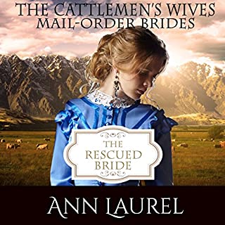 The Rescued Bride: Mail Order Brides audiobook cover art