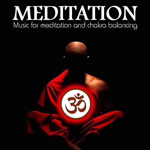 Meditation (Music for Meditation and Chakra Balancing)