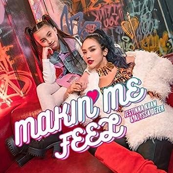 Makin Me Feel (feat. Alyssa Dezek) (Malay)