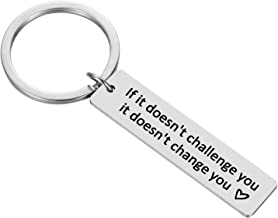 FLODANCER Inspirational Gifts for Men and Women Motivational Keychain Inspirational Keychain - If It Doesn't Challenge you, It Doesn't Change You, Silver, Medium