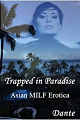 Trapped in Paradise: Asian MILF Erotica Kindle Edition