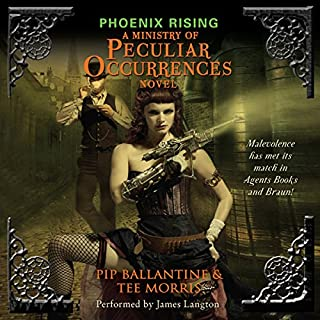 Phoenix Rising     A Ministry of Peculiar Occurrences Novel              By:                                                                                                                                 Pip Ballantine,                                                                                        Tee Morris                               Narrated by:                                                                                                                                 James Langton                      Length: 13 hrs and 46 mins     1,370 ratings     Overall 4.0