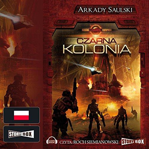 Kroniki Czerwonej Kompanii: Czarna kolonia cover art