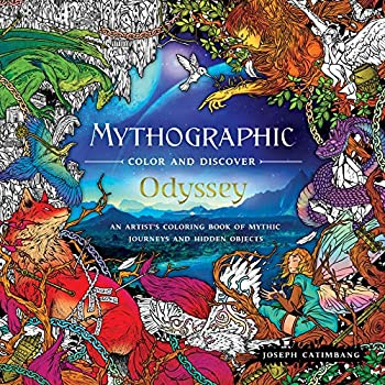 Mythographic Color and Discover  Odyssey  An Artist s Coloring Book of Mythic Journeys and Hidden Objects