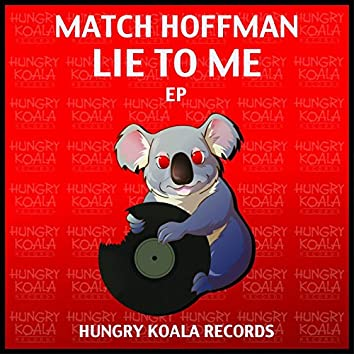 Lie To Me EP