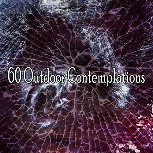 60 Outdoor Contemplations